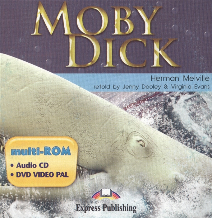 Melville H. Moby Dick Multi-ROM Дополнительные задания к книге h melville moby dick or the whale