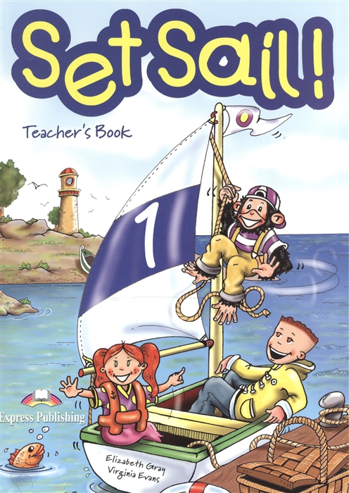 Dooley J., Evans V. Set Sail 1 Teacher s Book
