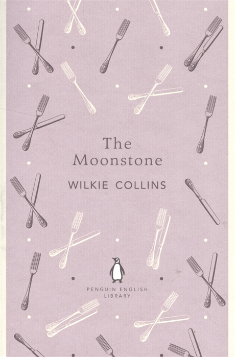 Collins W. The Moonstone collins w novels новеллы на англ яз collins w