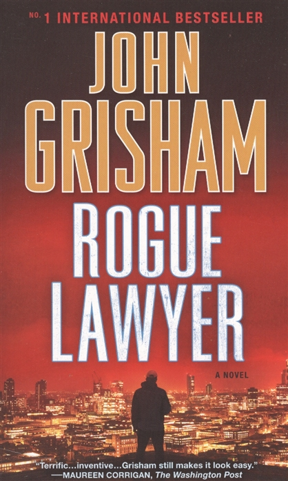 Grisham J. Rogue Lawyer patterson j the family lawyer