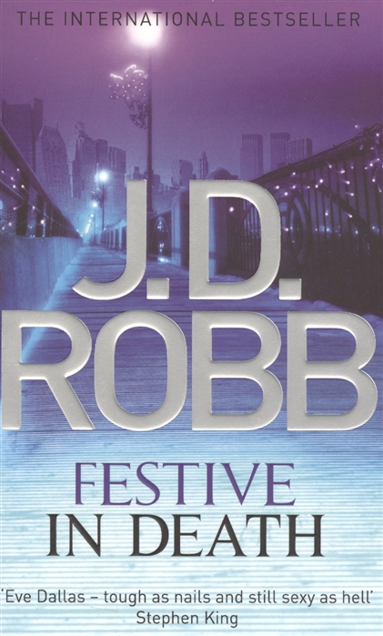 Robb J.D. Festive in Death secrets in death