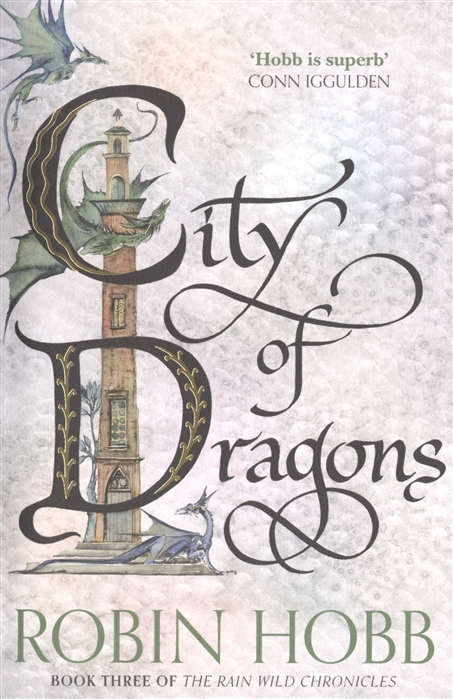 Hobb R. City of Dragons Book Three of The Rain Wild Chronicles fiske jay r the big book of benefit auctions