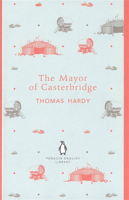 Hardy Th. The Mayor of Casterbridge все цены