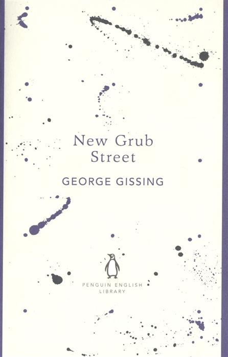 Gissing G. New Grab Street стоимость