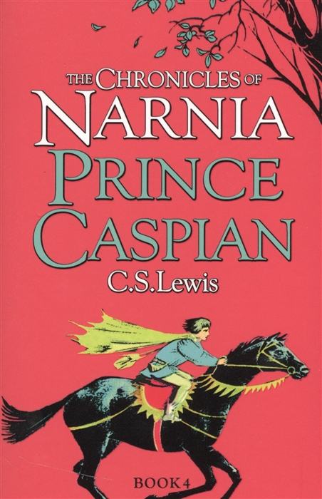 Lewis C. Prince Caspian The Chronicles of Narnia Book 4 c clark prince of utopia
