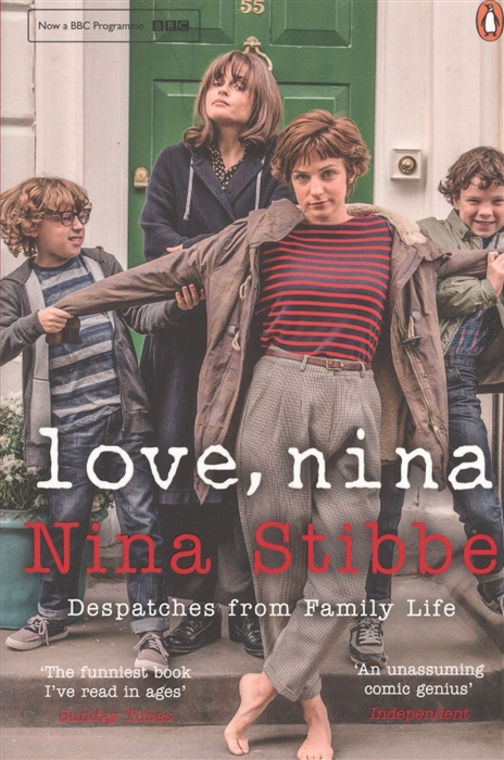 Love Nina Despatches from Family Life