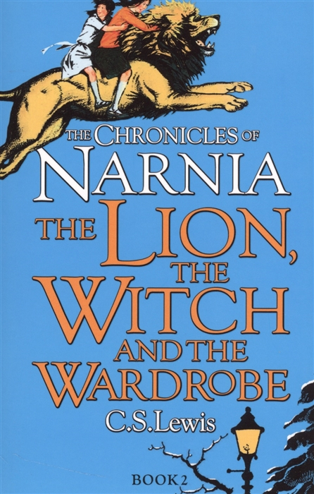 Lewis C. The Lion The Witch and The Wardrobe The Chronicles of Narnia Book 2 lewis c the silver chair the chronicles of narnia book 6