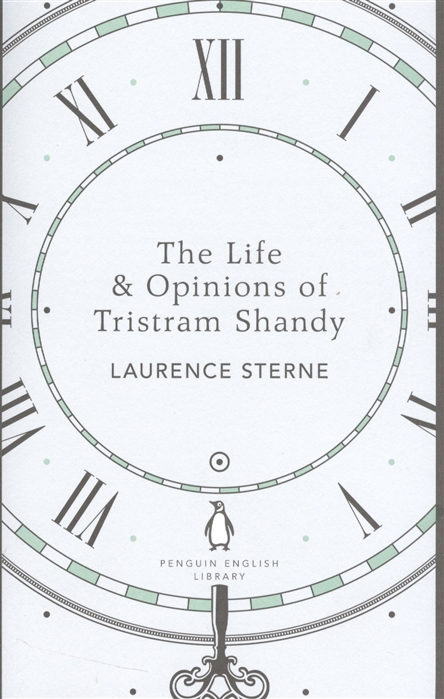 Sterne L. The Life Opinions of Tristram Shandy цена