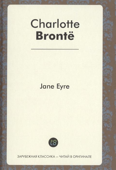 Bronte Ch. Jane Eyre jane bronte jane eyre