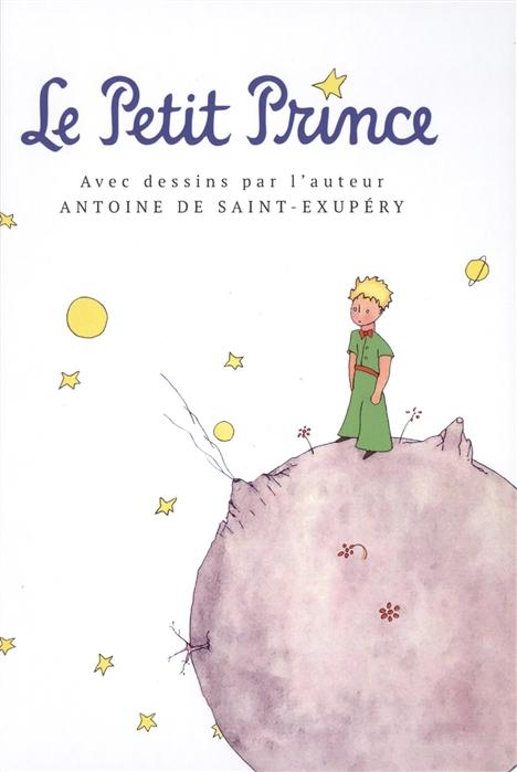 Saint-Exupery A. Le Petit Prince saint exupery a le petit prince