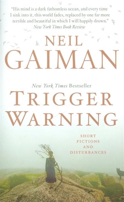 Gaiman N. Trigger Warning gaiman n anansi boys