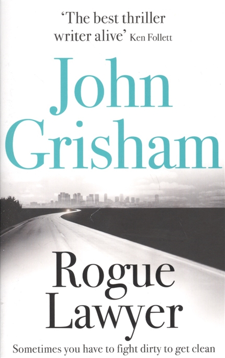 Grisham J. Rogue Lawyer grisham j the whistler