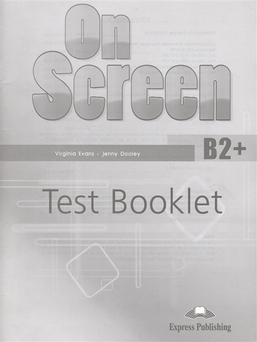 Фото - Evans V., Dooley J. On Screen B2 Test Booklet Сборник упражнений evans v dooley j on screen b2 workbook