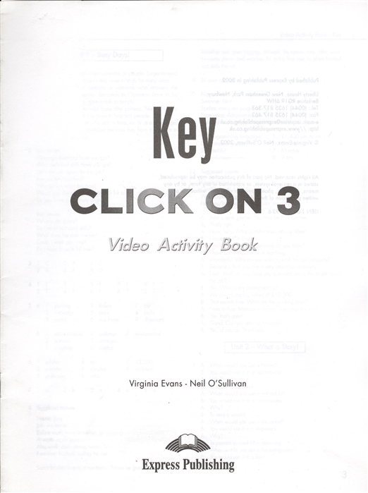 Evans V., O`Sullivan N. Click On 3 Video Activity Book Key Pre-intermediate Ответы к рабочей тетради к видеокурсу