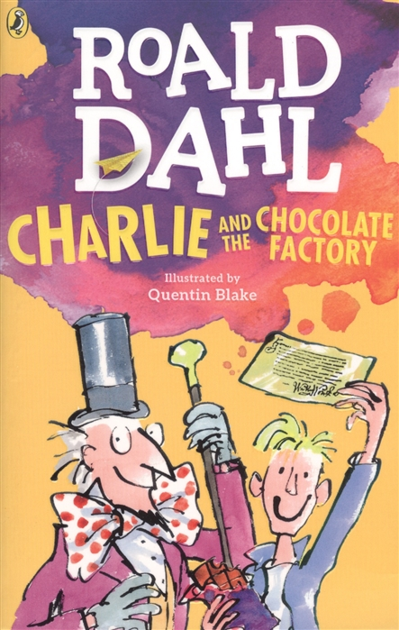 Dahl R. Charlie and the Chocolate Factory цена