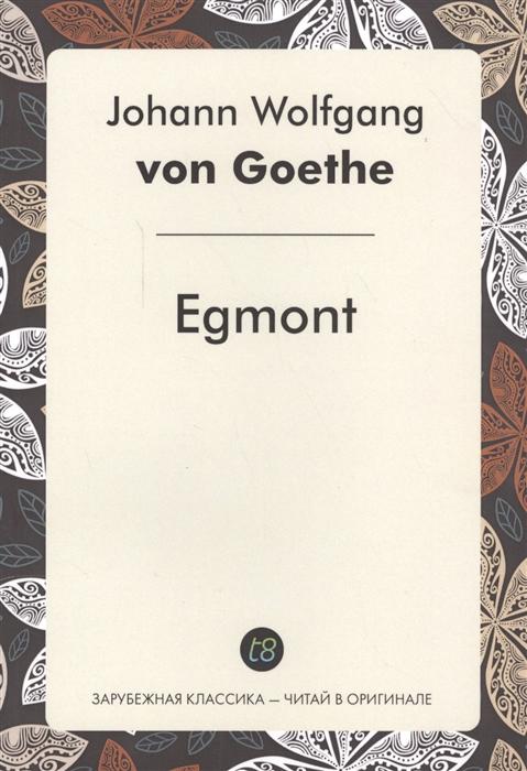 Goethe J. Egmont