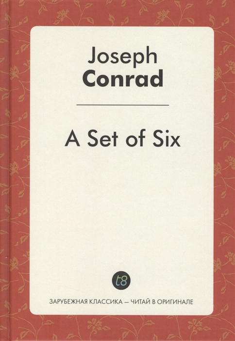 Conrad J. A Set of Six conrad joseph a set of six 1