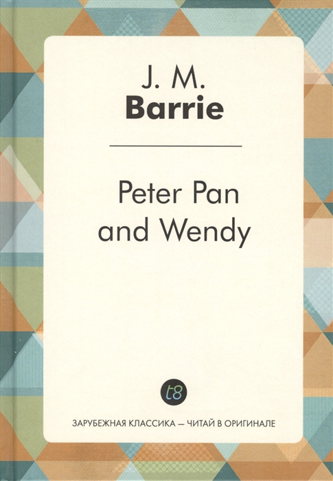 Barrie J. Peter Pan and Wendy j m barrie inkwater classics peter pan
