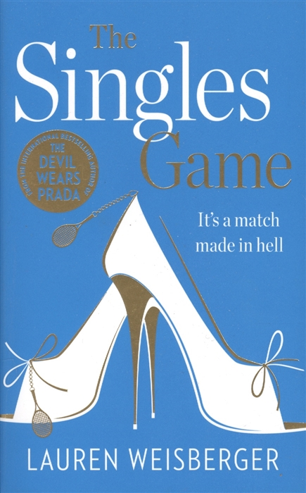 лучшая цена Weisberger L. The Singles Game