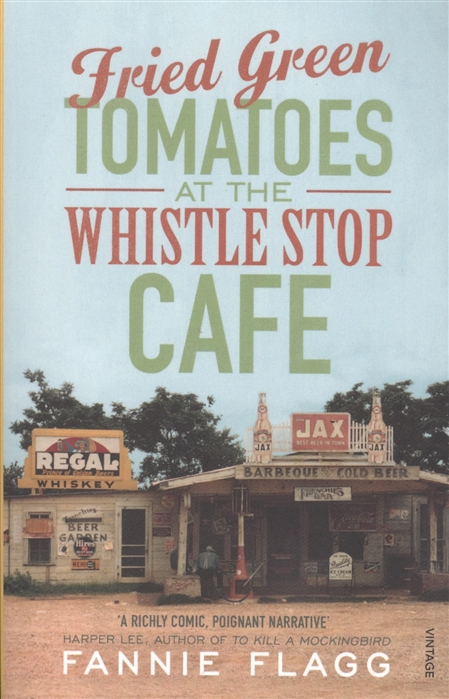 лучшая цена Flagg F. Fried Green Tomatoes at the Whistle Stop Cafe