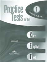 Practice Test for the KET 1 (Key English Test). Teacher`s Book