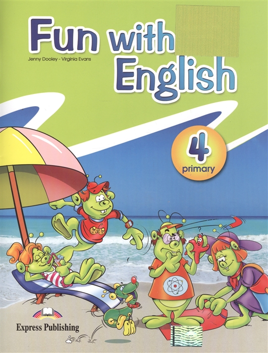 Dooley J., Evans V. Fun with english Primary 4