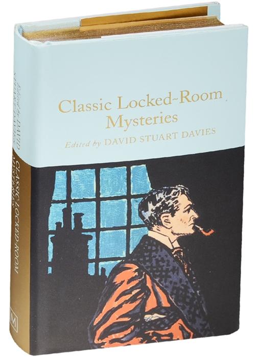 Classic Locked Room Mysteries