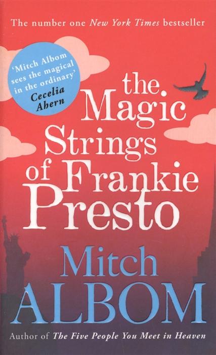 Albom M. The Magic Strings of Frankie Presto albom m the time keeper