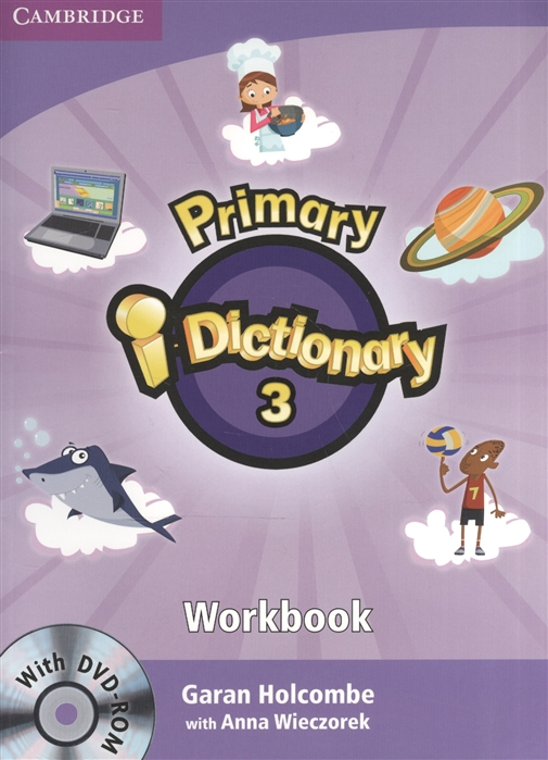 Holcombe G., Wieczorek A. Primary i-Dictionary 3 Flyers Workbook DVD гардемарины 3 dvd