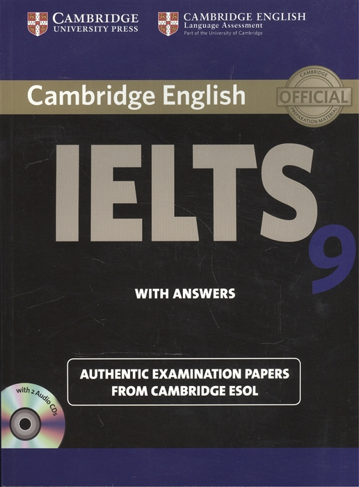 Cambridge English IELTS 9 Authentic examination papers from Cambridge ESOL With Answers 2CD cambridge ielts 4 examination papers from the university of cambridge esol examinations english for speakers of other languages 2 audiocds