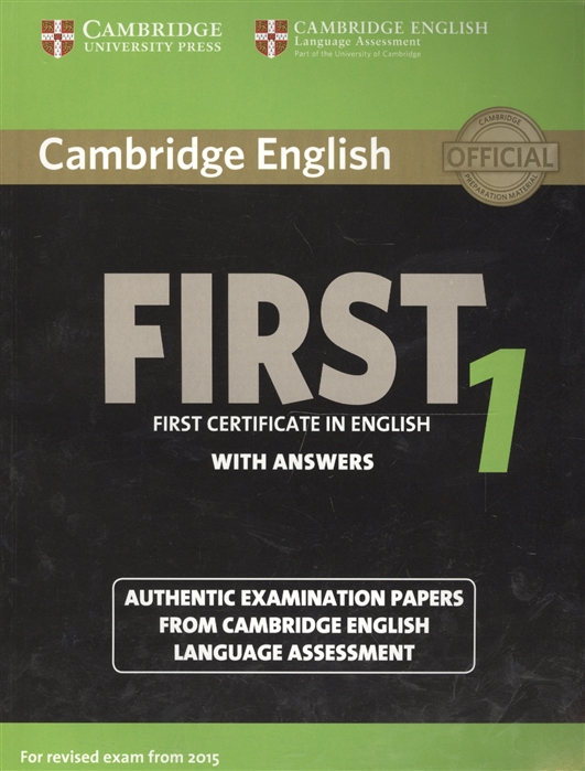 Cambridge English First 1 without Answers First Certificate in English Authentic Examination Papers from Cambridge English Language Assessment бижутерия in english