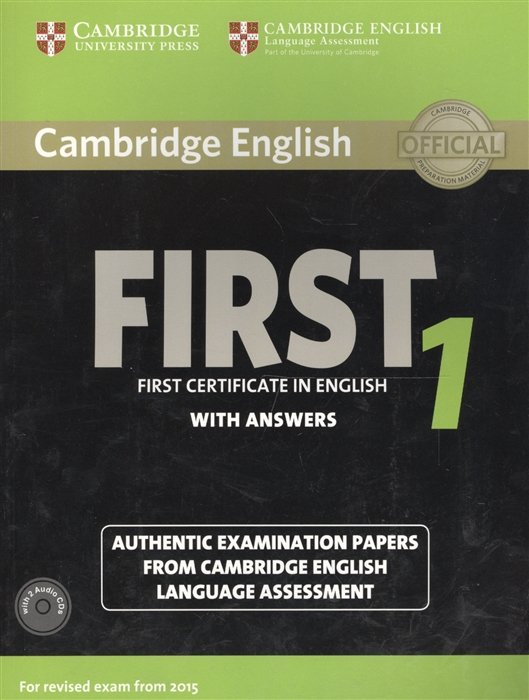 Cambridge English First 1 without Answers First Certificate in English Authentic Examination Papers from Cambridge English Language Assessment 2CD cambridge ielts 7 examination papers from the university of cambridge esol examinations english for speakers of other languages 2 audiocds