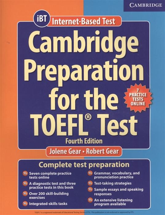 все цены на Gear J., Gear R. Cambridge Preparation for the TOEFL Test 7 Practice Tests Online iBT онлайн