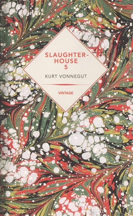 Vonnegut K. Slaughterhouse-Five or The Children s Crusade