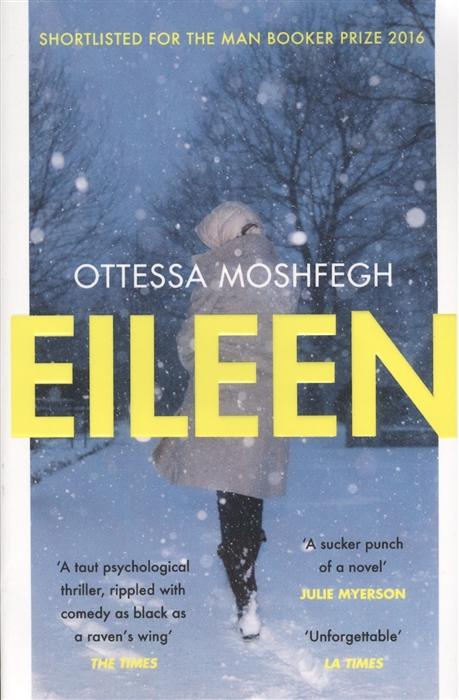 Moshfegn O. Eileen цена