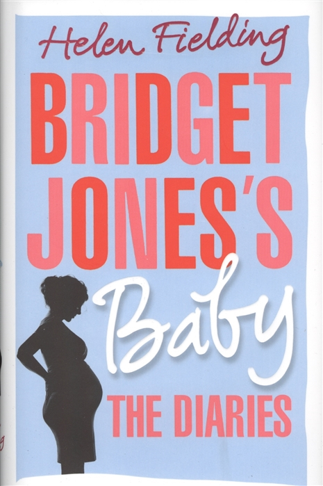 Fielding H. Bridget Jones s Baby The Diaries цена и фото