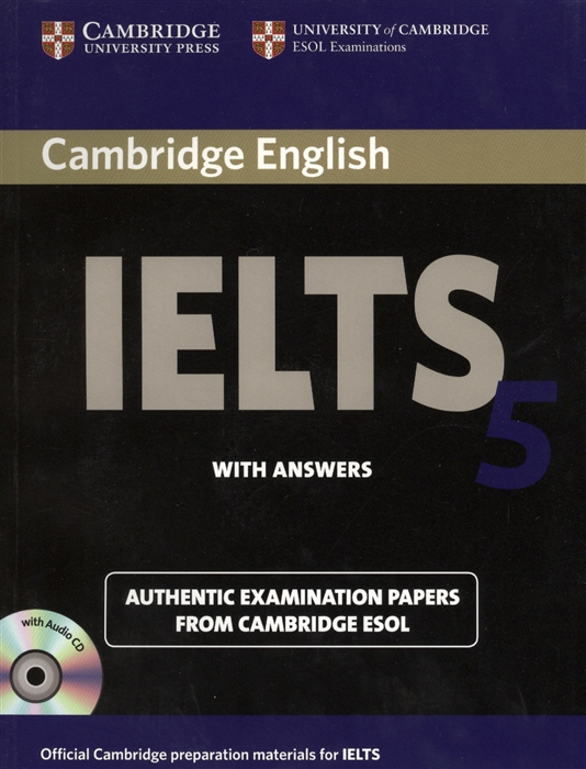 Cambridge IELTS 5 Examination papers from the University of Cambridge ESOL Examinations English for Speakers of Other Languages 2 AudioCDs cambridge starters 5 student s book examination papers from the university of cambridge esol examinations уцененный товар 1
