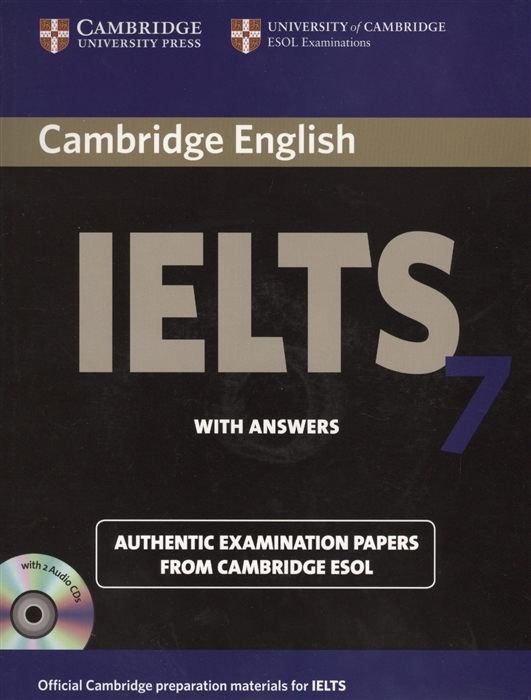 Cambridge IELTS 7 Examination papers from the University of Cambridge ESOL Examinations English for Speakers of Other Languages 2 AudioCDs cambridge starters 5 student s book examination papers from the university of cambridge esol examinations уцененный товар 1