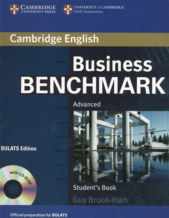 Brook-Hart G. Business Benchmark Advanced Student s Book BULATS Edition CD laser a2 student s book cd
