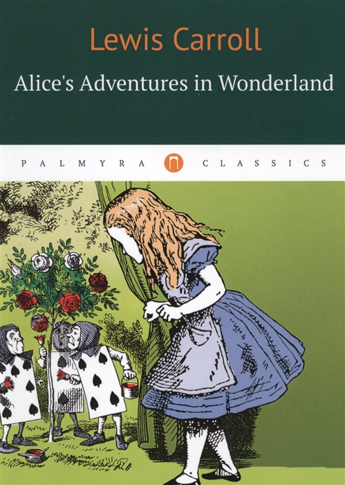Carrol L. Alices Adventures in Wonderland carrol l alice s adventures in wonderland