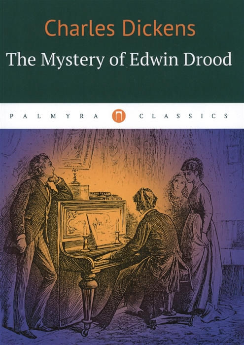 Dickens C. The Mystery of Edwin Drood dickens c the wreck of the golden mary