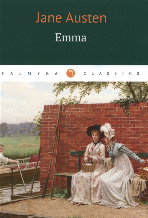 Austen J. Emma austen j early works isbn 9785521076222