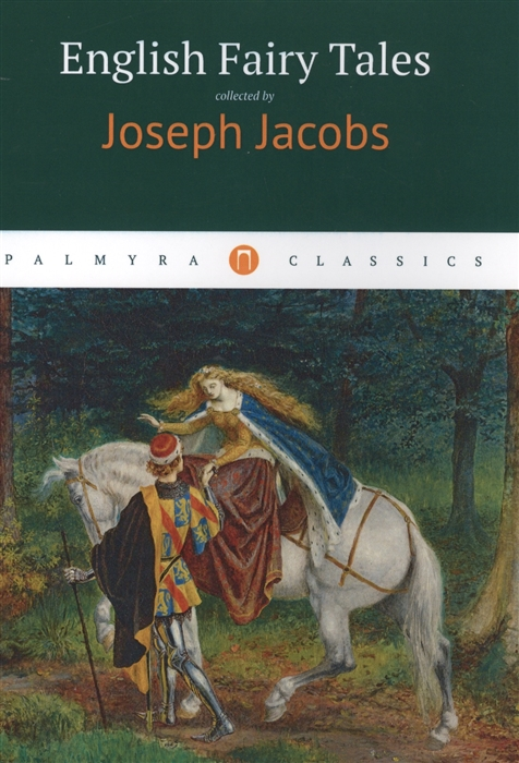 Joseph J. English Fairy Tales jacobs j english fairy tales