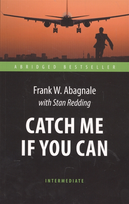 Фото - Abagnale F., Redding S. Catch me if you can juli larsson catch me if i fall