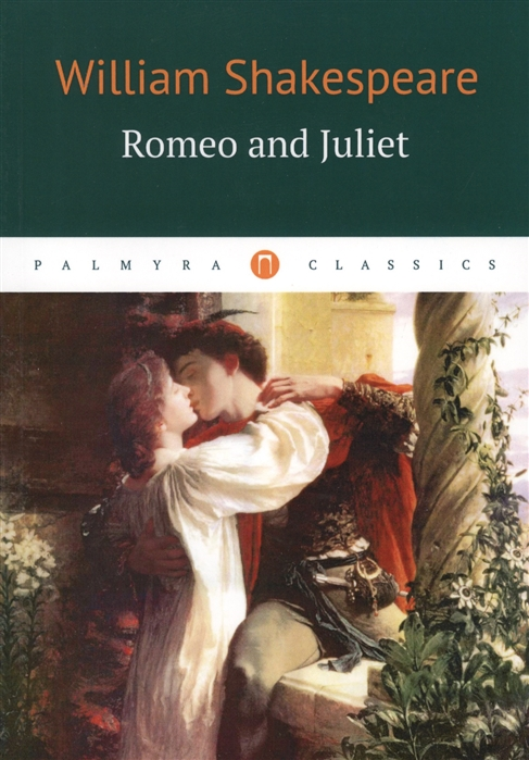 Shakespeare W. Romeo and Juliet romeo and juliet level 3