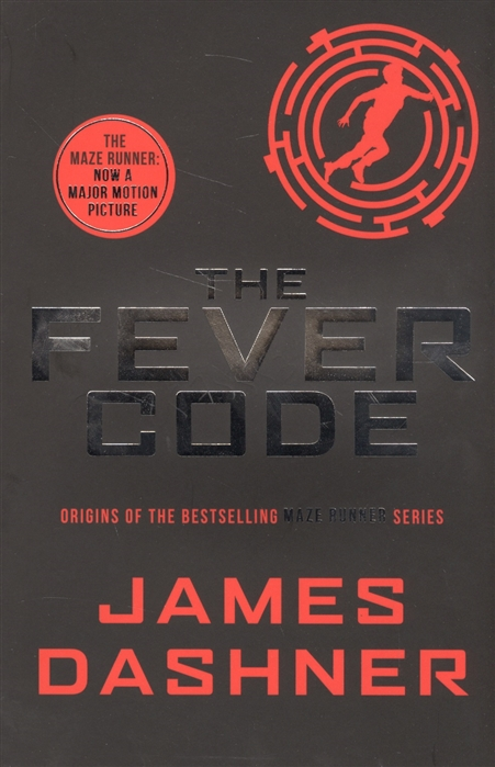 Dashner J. The Fever Code