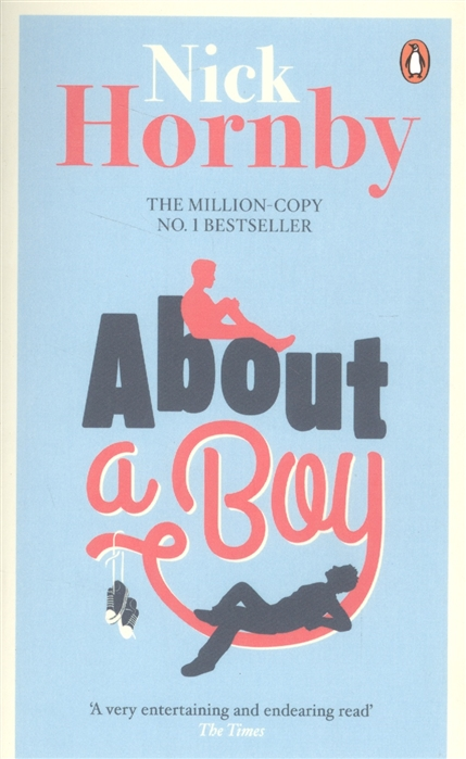 Hornby N. About a Boy about a boy