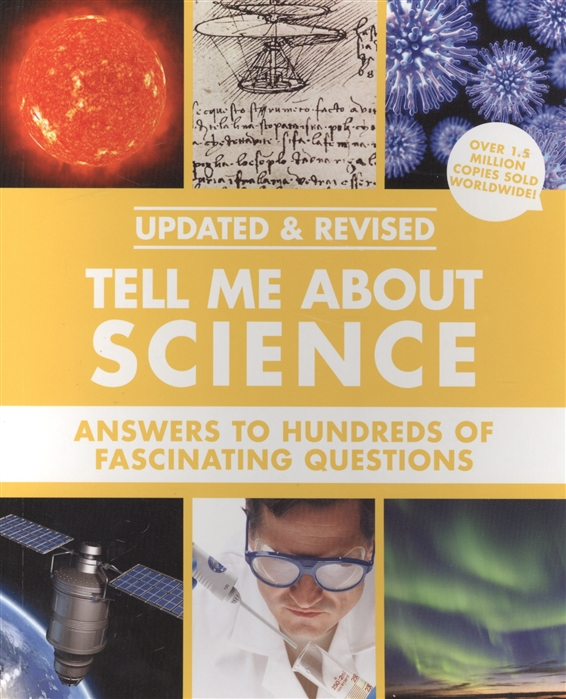 цена на Tell Me About Science Answers to Hundreds of Fascinating Questions