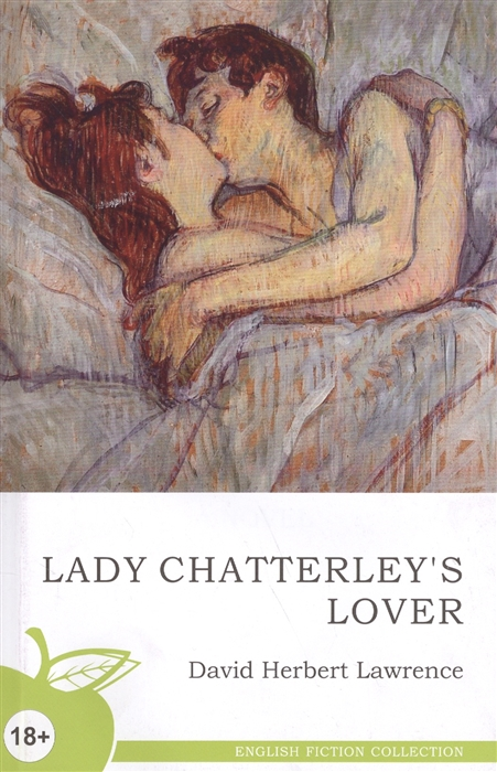 Лоурэнс Д. Lady Chatterley s Lover Lover Любовник леди Чаттерлей