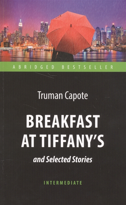 цены Capote T. Breakfast at Tiffany s and Selected Stories